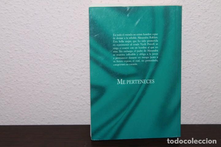 Libros de segunda mano: NOVELA ROMANTICA - ME PERTENECES DE JOHANNA LINDSEY - Foto 3 - 189599375