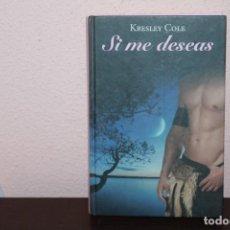 Libros de segunda mano: SI ME DESEAS KRESLEY COLE RBA 2011. Lote 189673737