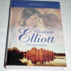 Libros de segunda mano: LIBRO DE ELISABETH ELLIOT - ENCADENADOS. Lote 191169133