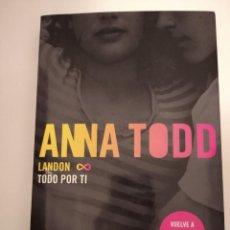 Libros de segunda mano: LANDON. TODO POR TI- ANNA TODD. Lote 191228312
