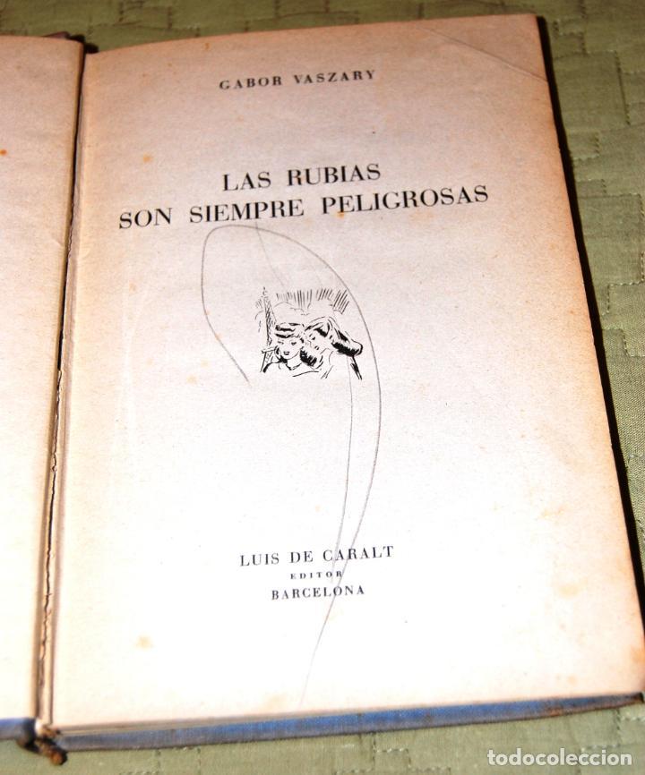 Libros de segunda mano: Las rubias son siempre peligrosas, de Gabor Vaszary. - Foto 3 - 191157113