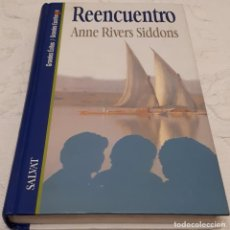 Libros de segunda mano: REENCUENTRO – ANN RIVERS SIDDONS . Lote 191391560
