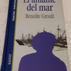 Libros de segunda mano: EL AMANTE DEL MAR - BENOÎTE GROULT . Lote 191392093