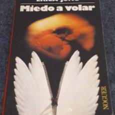 Libros de segunda mano: MIEDO A VOLAR – ERICA JONG. Lote 191656120