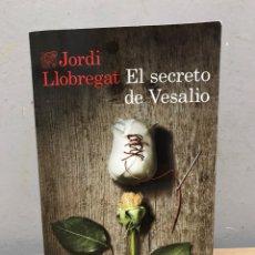 Libros de segunda mano: EL SECRETO DE VESALIO POR JORDI LLOBREGAT. Lote 192435143