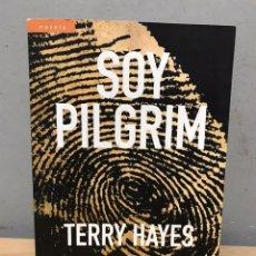 Libros de segunda mano: SOY PILGRIM POR TERRY HAYES. Lote 192435475
