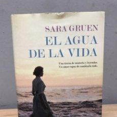 Libros de segunda mano: EL AGUA DE LA VIDA POR SARA GRUEN. Lote 192436996