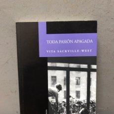 Libros de segunda mano: TODA PASIÓN APAGADA POR NIGEL NICOLSON. Lote 192476447