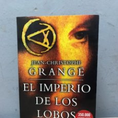 Libros de segunda mano: EL IMPERIO DE LOS LOBOS POR JEAN CHRISTOPHE. Lote 192478828