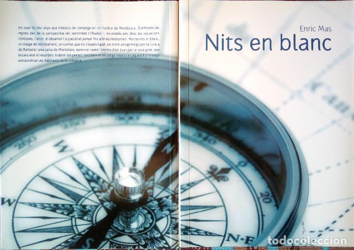 LIBRO CATALÁN NITS EN BLANC DEDICADO/FIRMADO POR AUTOR (ENRIC MAS, 2008) (Libros de Segunda Mano (posteriores a 1936) - Literatura - Narrativa - Novela Romántica)