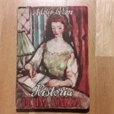 Libros de segunda mano: HISTORIA DE UNA SONRISA, ADOLFO LIZÓN,. Lote 193181580