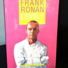 Libros de segunda mano: LOVELY DE FRANK RONAN. Lote 193653792
