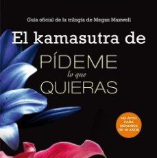 Libros de segunda mano: EL KAMASUTRA DE PÍDEME LO QUE QUIERAS. Lote 194232890