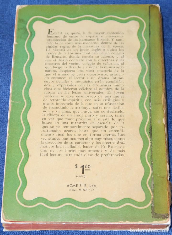 Libros de segunda mano: El profesor - Carlota Brontë - ACME (1946) - Foto 5 - 194356230