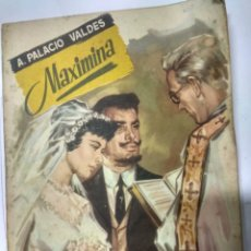 Libros de segunda mano: MAXIMINA-ARMANDO PALACIO VALDÉS. COLECCIÓN POPULAR LITERARIA.1958. Lote 194377945