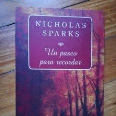 Libros de segunda mano: UN PASEO PARA RECORDAR DE NICHOLAS SPARKS. Lote 194496455