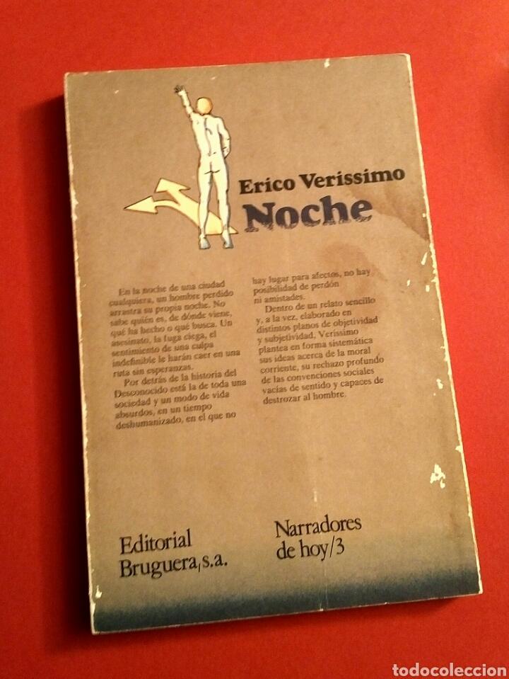 Libros de segunda mano: Noche - Erico Verissimo, Ed. Bruguera, Barcelona, 1978 - 1a edición - Foto 3 - 194525273