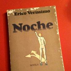Libros de segunda mano: NOCHE - ERICO VERISSIMO, ED. BRUGUERA, BARCELONA, 1978 - 1A EDICIÓN. Lote 194525273