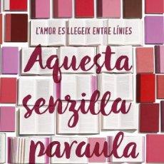 Libros de segunda mano: AQUESTA SENZILLA PARAULA (CATALÁN). Lote 194586770