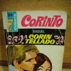 Libros de segunda mano: SERIE CORINTO Nº 382 - RAQUEL - CORIN TELLADO. Lote 194756100