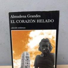 Libros de segunda mano: EL CORAZÓN HELADO POR ALMUDENA GRANDES. Lote 194768857
