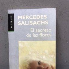 Libros de segunda mano: EL SECRETO DE LAS FLORES POR MERCEDES SALISACHS PRIMERA EDICIÓN 1998. Lote 194769942