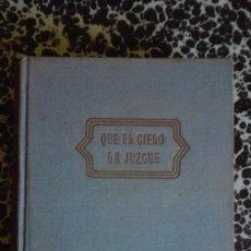 Libros de segunda mano: QUIERO EL CIELO LA JUZGUE BEN AMES WILLIAMS EDICIONES LARA. Lote 194776923