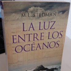 Libros de segunda mano: LA LUZ ENTRE LOS OCÉANOS - STEDMAN, M.L.. Lote 194782262