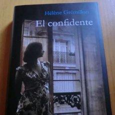 Libros de segunda mano: HELENE GREMILLON EL CONFIDENTE FRANCIA GUERRA MUNDIAL. Lote 194892133