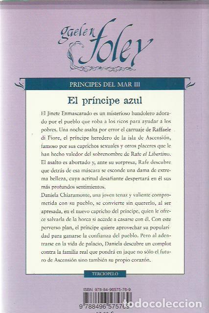 Libros de segunda mano: Gaelen Foley-El Príncipe Azul.Terciopelo.2008. - Foto 2 - 195008005