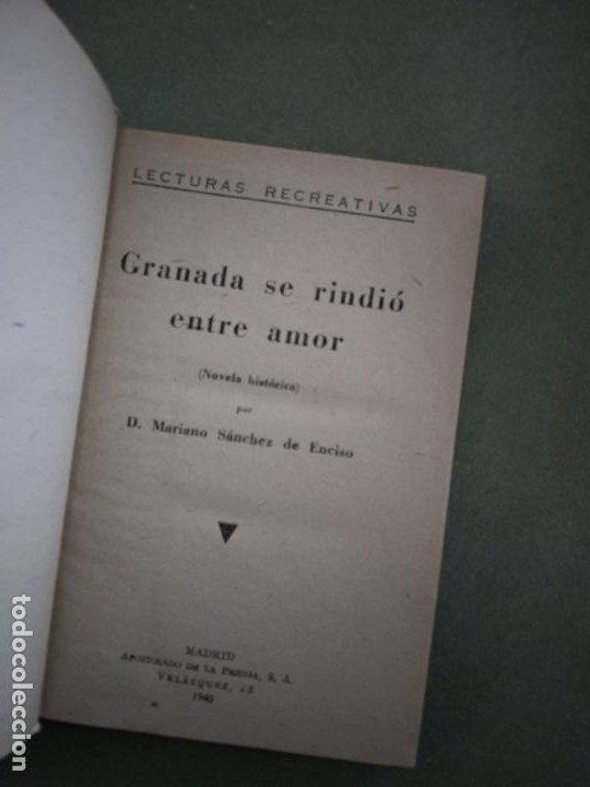 Libros de segunda mano: Granada se rindió entre amor - D. Mariano Sánchez de Enciso - Foto 3 - 195041352