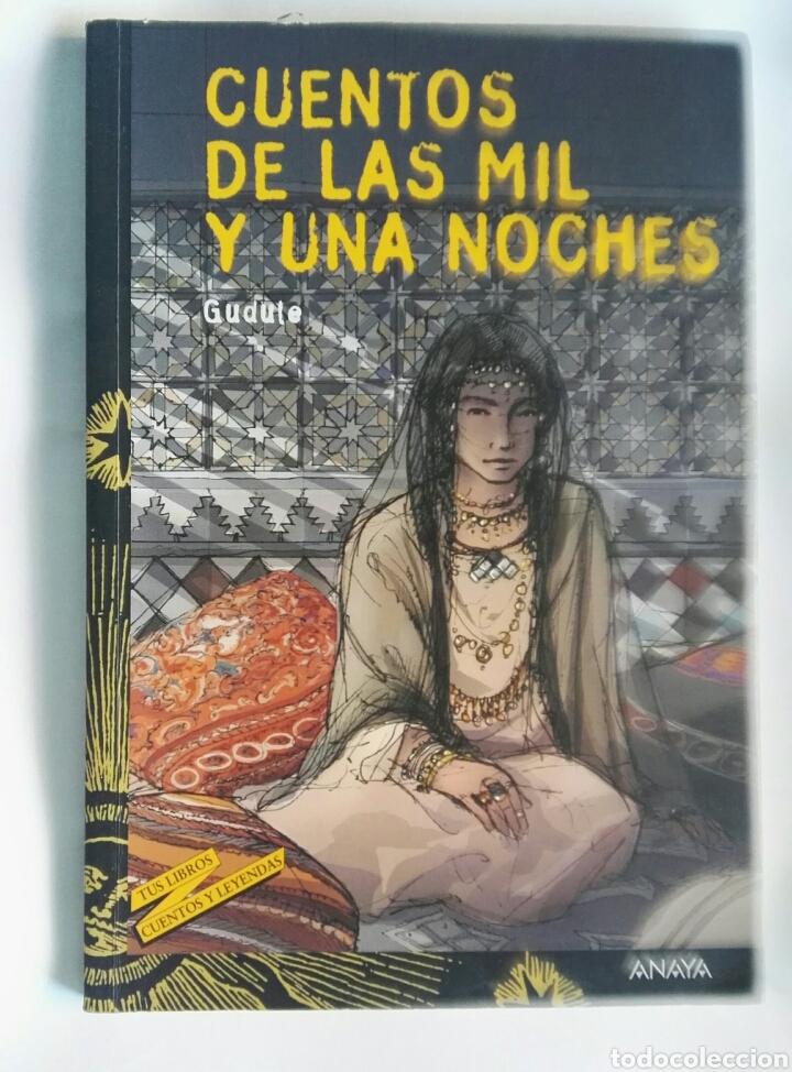 CUENTOS DE LAS MIL Y UNA NOCHES ANAYA (Libros de Segunda Mano (posteriores a 1936) - Literatura - Narrativa - Novela Romántica)