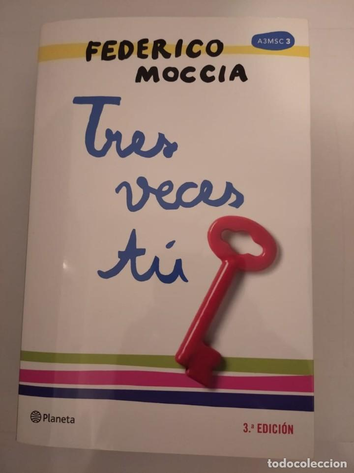 TRES VECES TÚ- FEDERICO MOCCIA (Libros de Segunda Mano (posteriores a 1936) - Literatura - Narrativa - Novela Romántica)