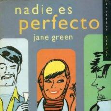 Libros de segunda mano: JANE GREEN. NADIE ES PERFECTO. ED. SALAMANDRA. BARCELONA. 2001, PP. 329. Lote 195102160