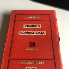 Libros de segunda mano: CUMBRES BORRASCOSAS. Lote 195192668