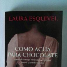 Libros de segunda mano: COMO AGUA PARA CHOCOLATE. Lote 195329380