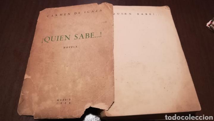 Libros de segunda mano: Quién sabe.... Novela de Carmen de Icaza. 1953. - Foto 2 - 195333220