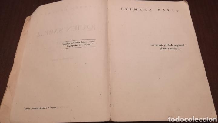 Libros de segunda mano: Quién sabe.... Novela de Carmen de Icaza. 1953. - Foto 3 - 195333220