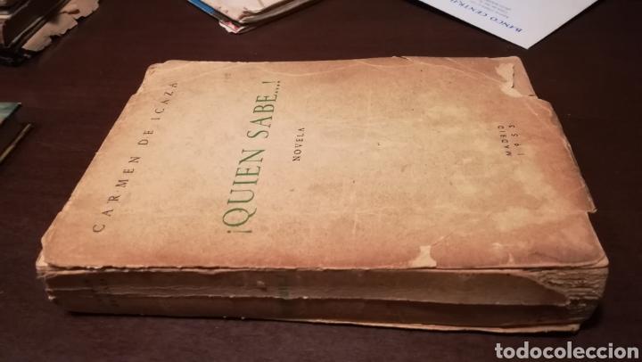 QUIÉN SABE.... NOVELA DE CARMEN DE ICAZA. 1953. (Libros de Segunda Mano (posteriores a 1936) - Literatura - Narrativa - Novela Romántica)