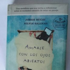Libros de segunda mano: AMARSE CON LOS OJOS ABIERTOS. Lote 195333897