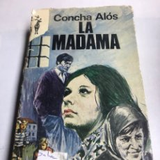 Libros de segunda mano: LIBRO - LA MADAMA - CONCHA ALOS. Lote 195369528