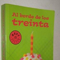 Libros de segunda mano: AL BORDE DE LOS TREINTA - MIKE GAYLE. Lote 195370742