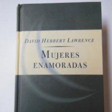 Libros de segunda mano: MUJERES ENAMORADAS. HERBERT LAWRENCE DAVID. 1997. Lote 195444080