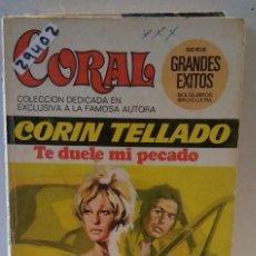 Libros de segunda mano: 29402 - NOVELA ROMANTICA - CORIN TELLADO - COL CORAL - TE DUELE MI PECADO - Nº 414. Lote 195447158