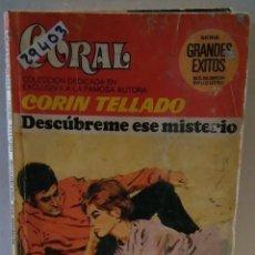 Libros de segunda mano: 29403 - NOVELA ROMANTICA - CORIN TELLADO - COL CORAL - DESCUBREME ESE MISTERIO - Nº 563. Lote 195447181