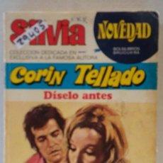 Libros de segunda mano: 29405 - NOVELA ROMANTICA - CORIN TELLADO - COL SILVIA - DISELO ANTES - Nº 25. Lote 195447196
