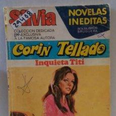 Libros de segunda mano: 29408 - NOVELA ROMANTICA - CORIN TELLADO - COL SILVIA - INQUIETA TITI - Nº 115. Lote 195447242
