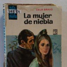 Libros de segunda mano: 29584 - NOVELA ROMANTICA - COLECCION MADREPERLA - LA MUJER DE NIEBLA - Nº 978. Lote 195463668