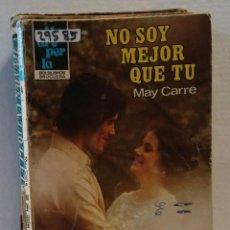 Libros de segunda mano: 29585 - NOVELA ROMANTICA - COLECCION MADREPERLA - NO SOY MEJOR QUE TU - Nº 4. Lote 195463752