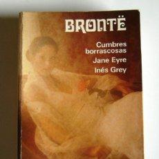 Libros de segunda mano: CUMBRES BORRASCOSAS / JANE EYRE / INES GREY - EMILY BRONTË - EDITORIAL AGUILAR. Lote 195526206